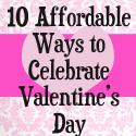 Post Thumbnail of 10 Affordable Ways to Celebrate Valentine's Day